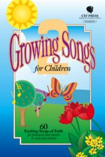 Growing Songs for Children 2 Songbook