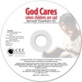 God Cares When Children Are Sad PowerPoint CD