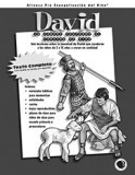 David, un Hombre Conforme al Corazon texto (David a Man After God's Heart -Text)