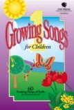 Growing Songs for Children 1 Songbook