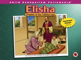 Elisha: Prophet of the Faithful God - Flashcard visuals