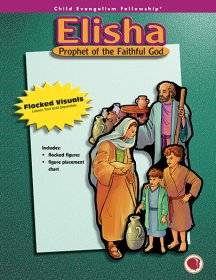 Elisha: Prophet of the Faithful God - Flannelgraph Figures