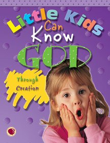 Little Kids Can Know God through Creation - Text