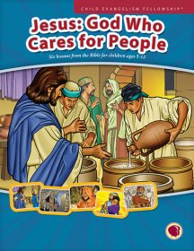 Jesus: God Who Cares for People - English text