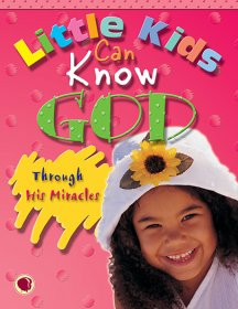 Little Kids Know God through His Miracles - Text