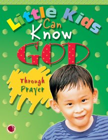 Little Kids Can Know God through Prayer - Text