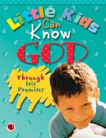 Little Kids Can Know God through His Promises - Text