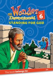 "Book 6 ""Standing for God"" ESV"