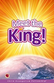 Meet the King (ESV)