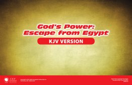 God's Power: Escape From Egypt Verse Visual KJV