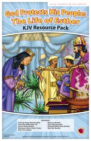 God Protects His People: The Life of Esther Resource Pack KJV