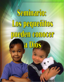 Little Kids Can Know God Seminar Packet - Spanish