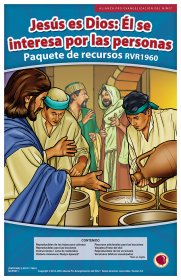 Jesús es Dios: Él se interesa por las personas (Jesus: God Who Cares for People) Resource Pack