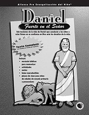 Daniel, fuerte en el senor texto (Daniel: Strong in the Lord - Text)