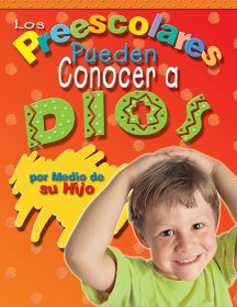 Little Kids Can Know God through His Son - Spanish Text