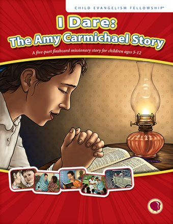 I Dare: The Amy Carmichael Story - English Text