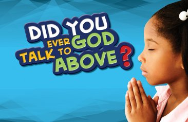 Did You Ever Talk to God Above?