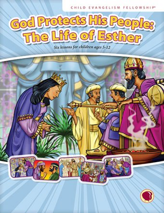 God Protects His People: The Life of Esther English Text