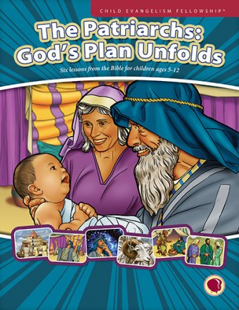 The Patriarchs: God's Plan Unfolds - English text