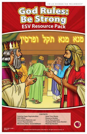 God Rules: Be Strong (Daniel) Resource Pack ESV