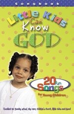 Little Kids Can Know God Songbook and CD