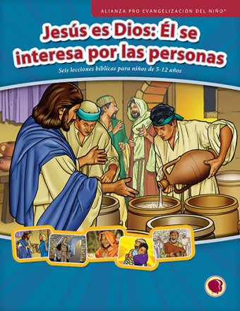 Jesús es Dios: Él se interesa por las personas texto (Jesus: God Who Cares for People)